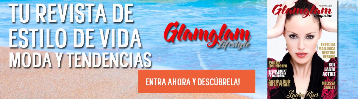 Revista-de-estilo-de-vida-y-tendencias-Glamglam-Magazine